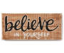 Believe in Yourself Carved Wood Decor 8 Inches by 19 Inches Overhead View Silo Image