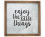 Enjoy The Little Things Metal Wall Plaque silo front
