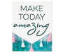 Make Today Amazing Plaque with Tassel