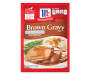 McCormick® 30% Less Sodium Brown Gravy Mix 0.87 oz. Packet