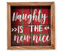 Naughty Nice Plaid Frame Plaque silo front