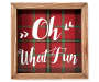 Oh What Fun Plaid Framed Plaque silo front