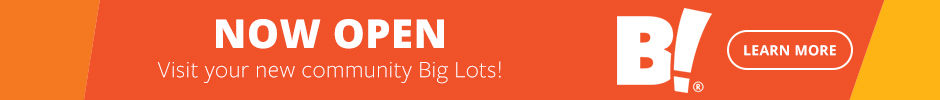 Welcome to your new Big Lots!