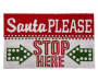 Santa Please Stop Here Coir Outdoor Doormat 18 Inches by 30 Inches Overhead View Silo Image
