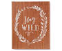 Stay Wild Wood Box Plaque silo front