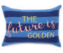 The Future Is Golden Throw Pillow Golden Future 13 inch x 18 inch silo front